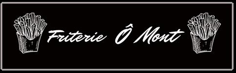 Friterie Ô Mont
